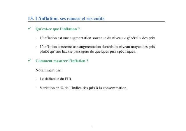 13. L'inflation, ses causes et ses coûts Qu'est-ce que l'inflation ?    - L'inflation est une augmentation soutenue du ni...