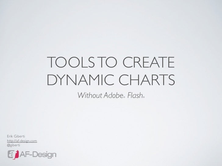 TOOLS TO CREATE                        DYNAMIC CHARTS                           Without Adobe Flash                       ...