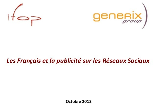LesFrançaisetlapublicitésurlesRéseauxSociaux  Octobre2013 1