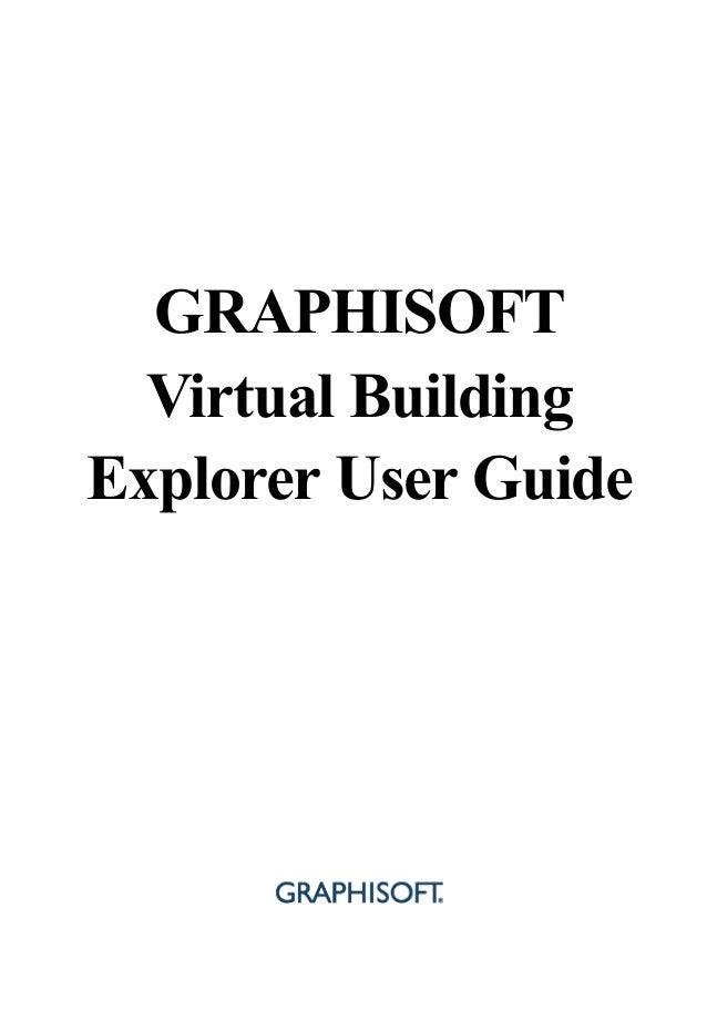 GRAPHISOFT  Virtual BuildingExplorer User Guide