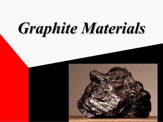 Graphite MaterialsGraphite Materials