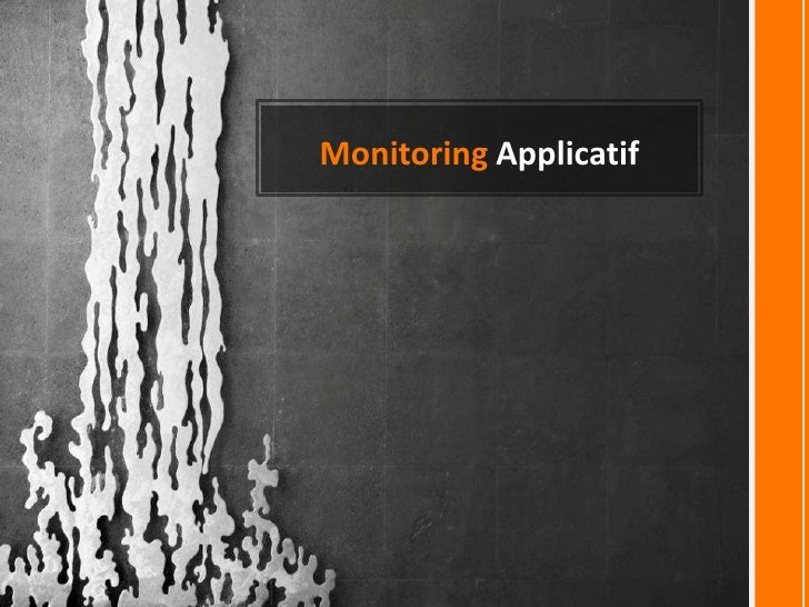 Monitoring Applicatif