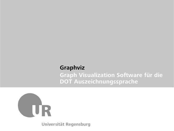 GraphvizGraph Visualization Software für dieDOT Auszeichnungssprache