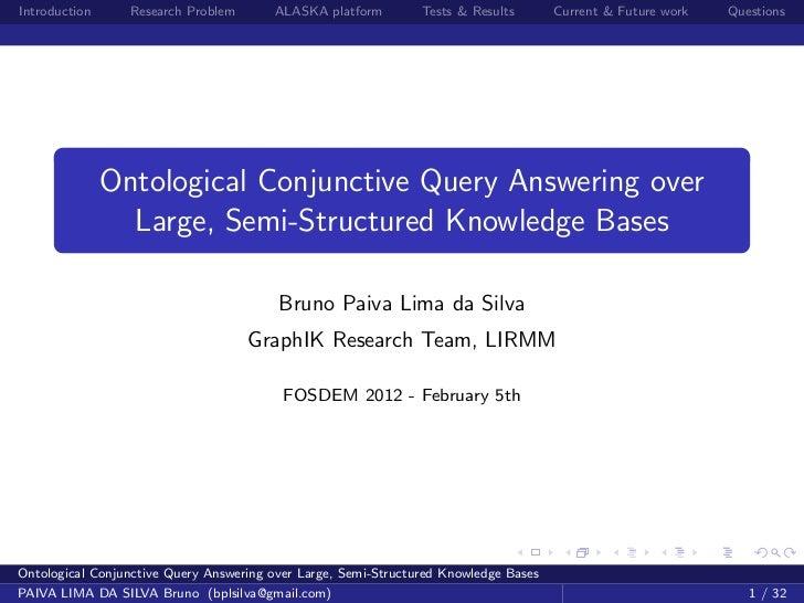 Introduction     Research Problem       ALASKA platform         Tests & Results       Current & Future work   Questions   ...