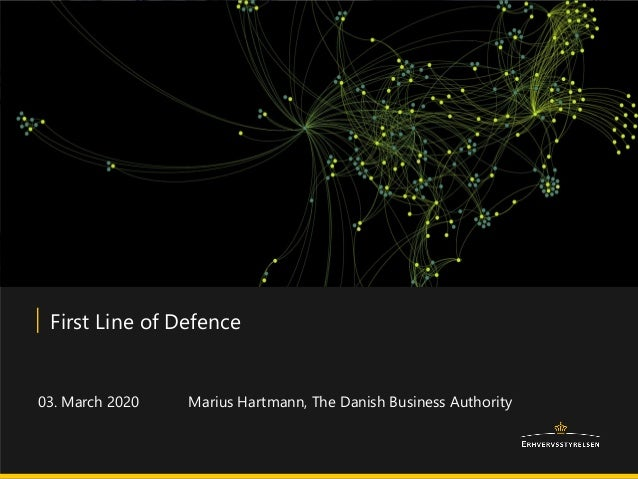 Marius Hartmann, The Danish Business Authority First Line of Defence 03. March 2020
