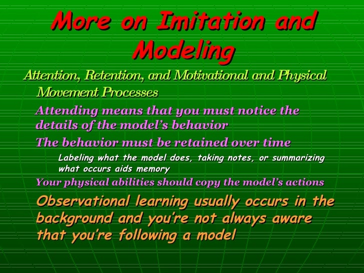 the model and the behavior must have