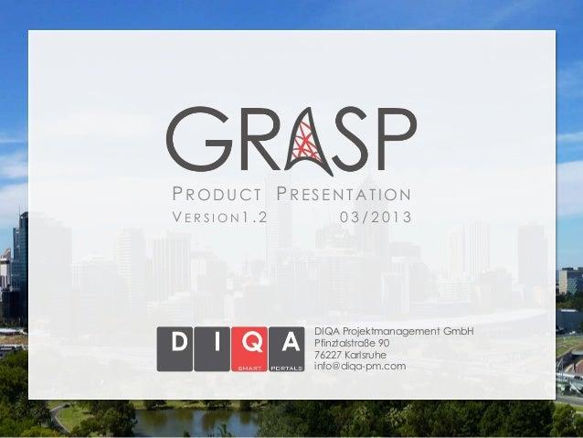 PRODUCT PRESENTATIONVERSION1.2       03/2013             DIQA Projektmanagement GmbH             Pfinztalstraße 90        ...