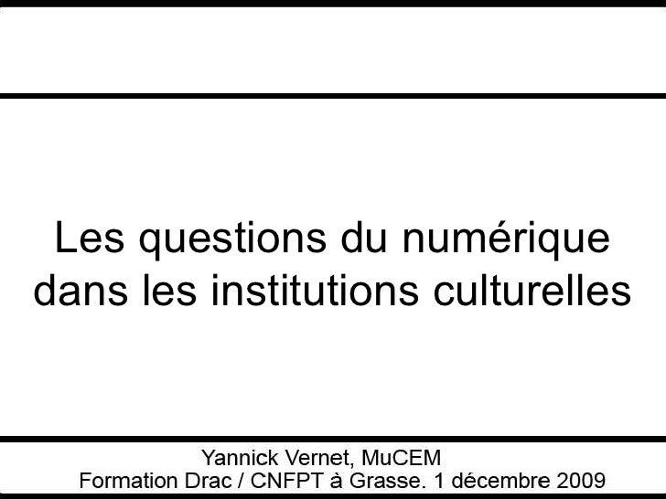 Les questions du numérique dans les institutions culturelles