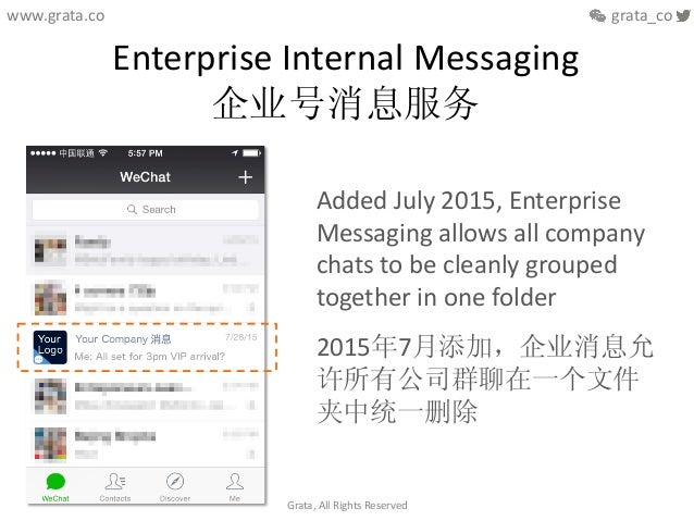 Enterprise  Internal  Messaging   企业号消息服务   Added  July  2015,  Enterprise   Messaging  allows  all  ...