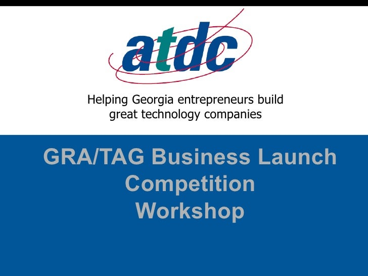 GRA/TAG Business Launch Competition Workshop