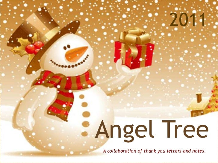 2011Angel TreeA collaboration of thank you letters and notes.