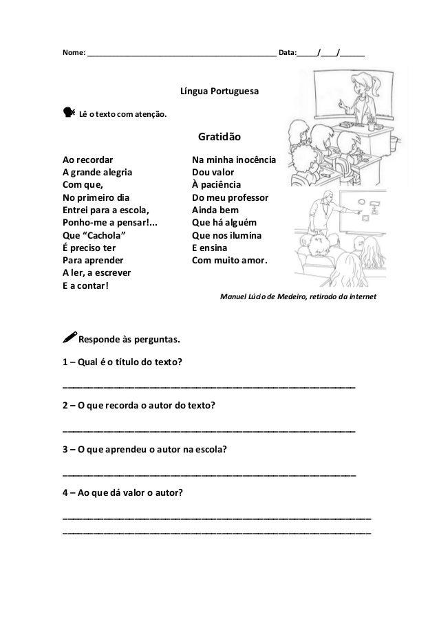 Nome: _______________________________________________ Data:_____/____/______ Língua Portuguesa  Lê o texto com atenção. G...