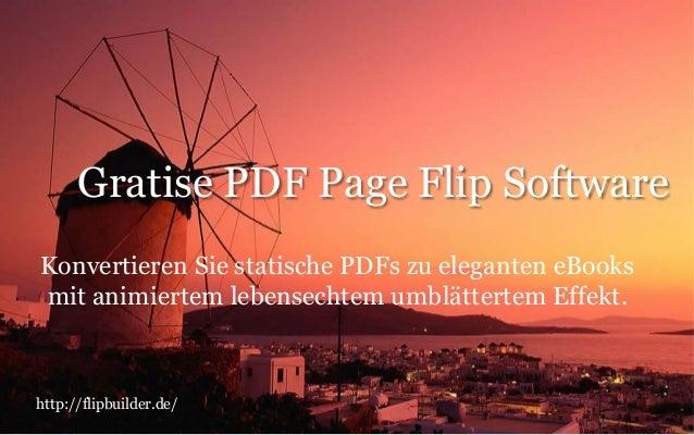 Gratise PDF Page Flip Software Konvertieren Sie statische PDFs zu eleganten eBooks mit animiertem lebensechtem umblätterte...