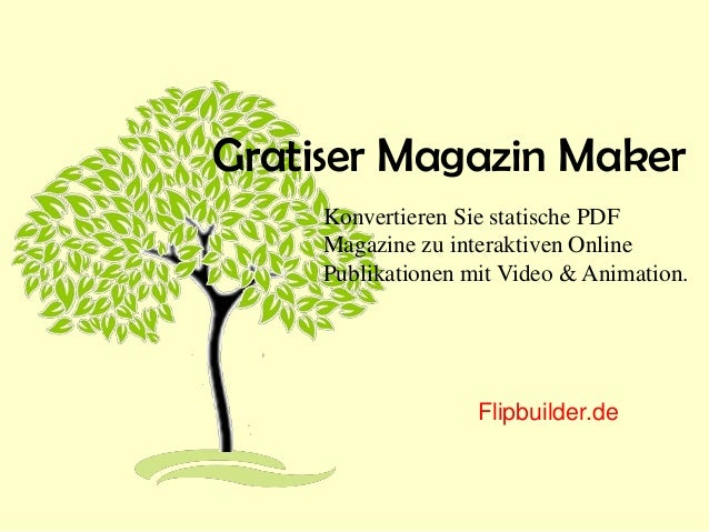 Gratiser Magazin Maker Konvertieren Sie statische PDF Magazine zu interaktiven Online Publikationen mit Video & Animation....