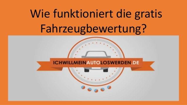 Wie funktioniert die gratis  Fahrzeugbewertung?