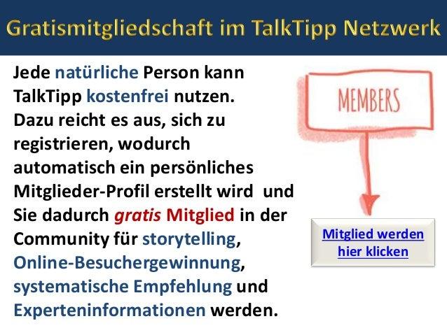 Jede natürliche Person kann TalkTipp kostenfrei nutzen. Dazu reicht es aus, sich zu registrieren, wodurch automatisch ein ...