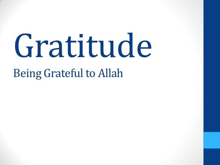 GratitudeBeing Grateful to Allah