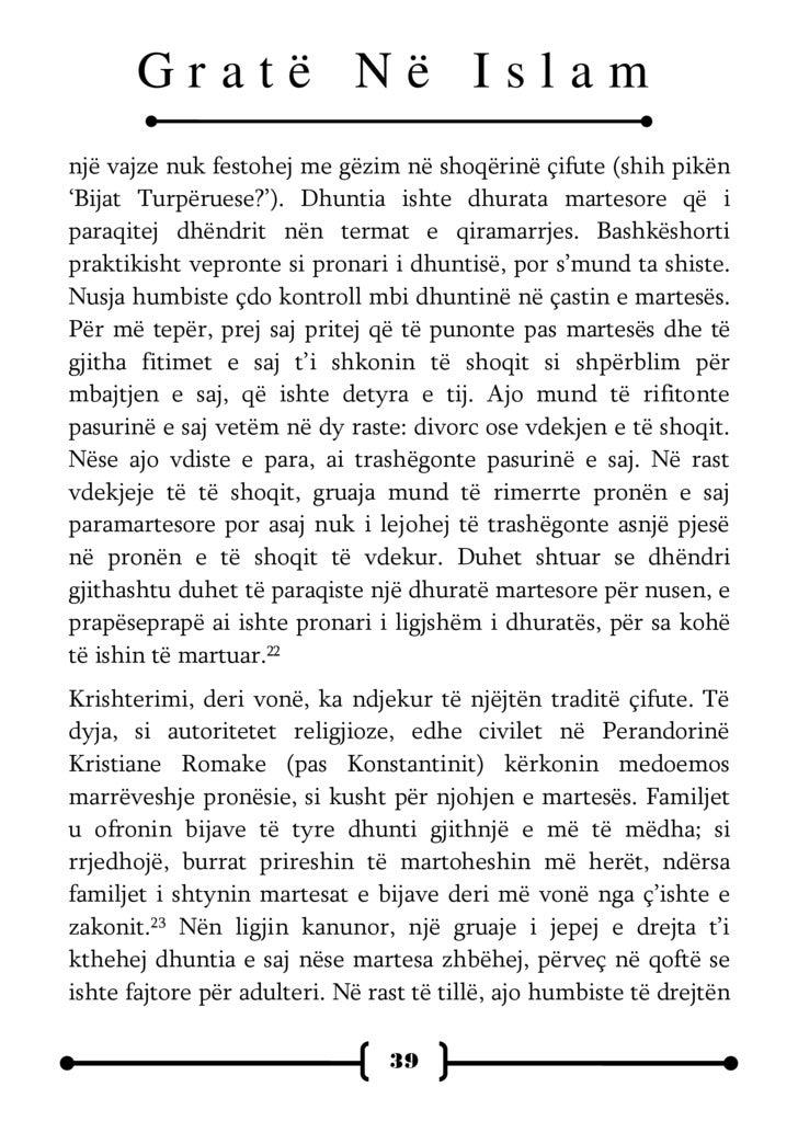 Gratë Në Islam mbi dhuntinë, e cila mbetej në duart e të shoqit.24 Nën ligjin kanunor dhe civil, një grua e martuar në Evr...
