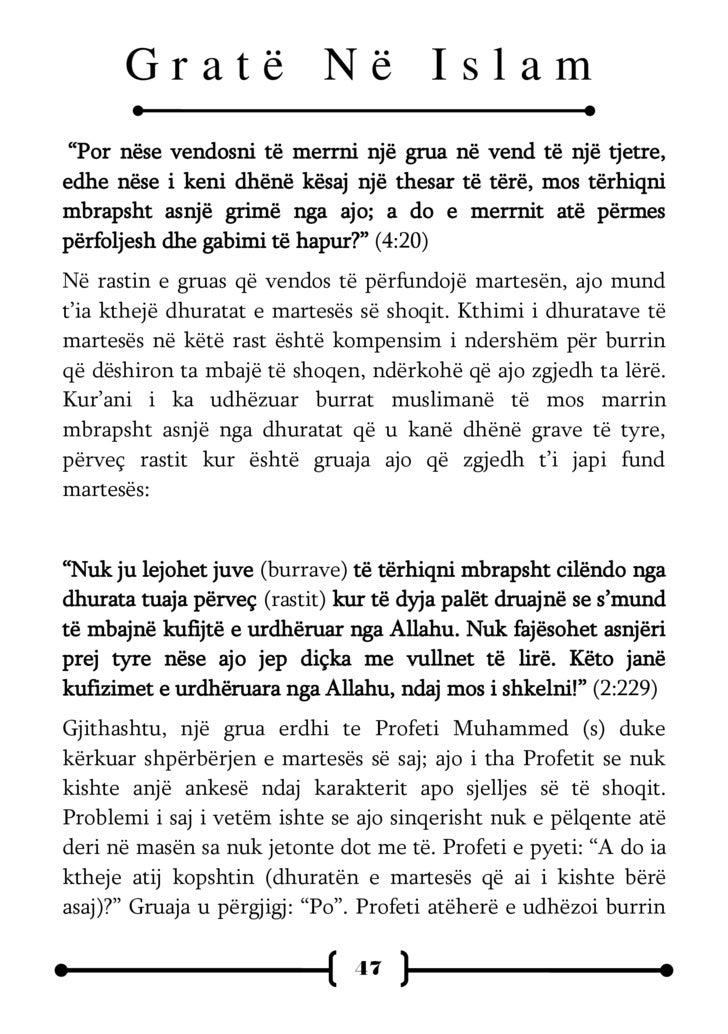 Gratë Në Islam të rimerrte kopshtin dhe të pranonte shpërbërjen e martesës. (Transmeton Buhariu) Në disa raste, një bashkë...