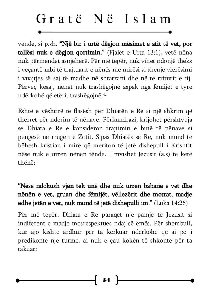 """Gratë Në Islam  """"Ndërkaq erdhën vëllezërit e tij dhe e ëma dhe, si ndaluan përjashta, dërguan ta thërrasin. Turma ishte ul..."""