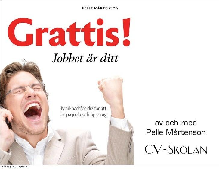 grattis till jobbet Grattis! jobbet är ditt   moderna jobbsökarmetoder grattis till jobbet