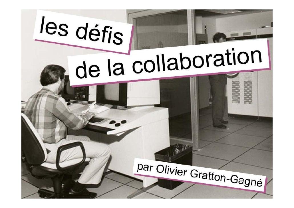 Les défis de la collaboration