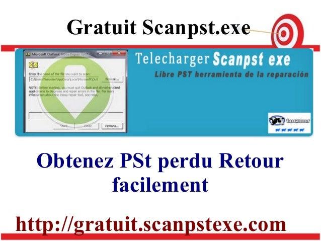 OUTLOOK TÉLÉCHARGER 2007 SCANPST.EXE