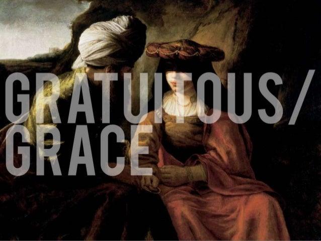 Gratuitous grace