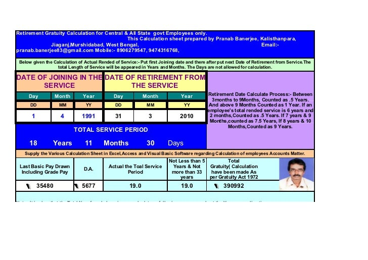 Retirement Gratuity Calculation for Central & All State govt Employees only.                                             T...