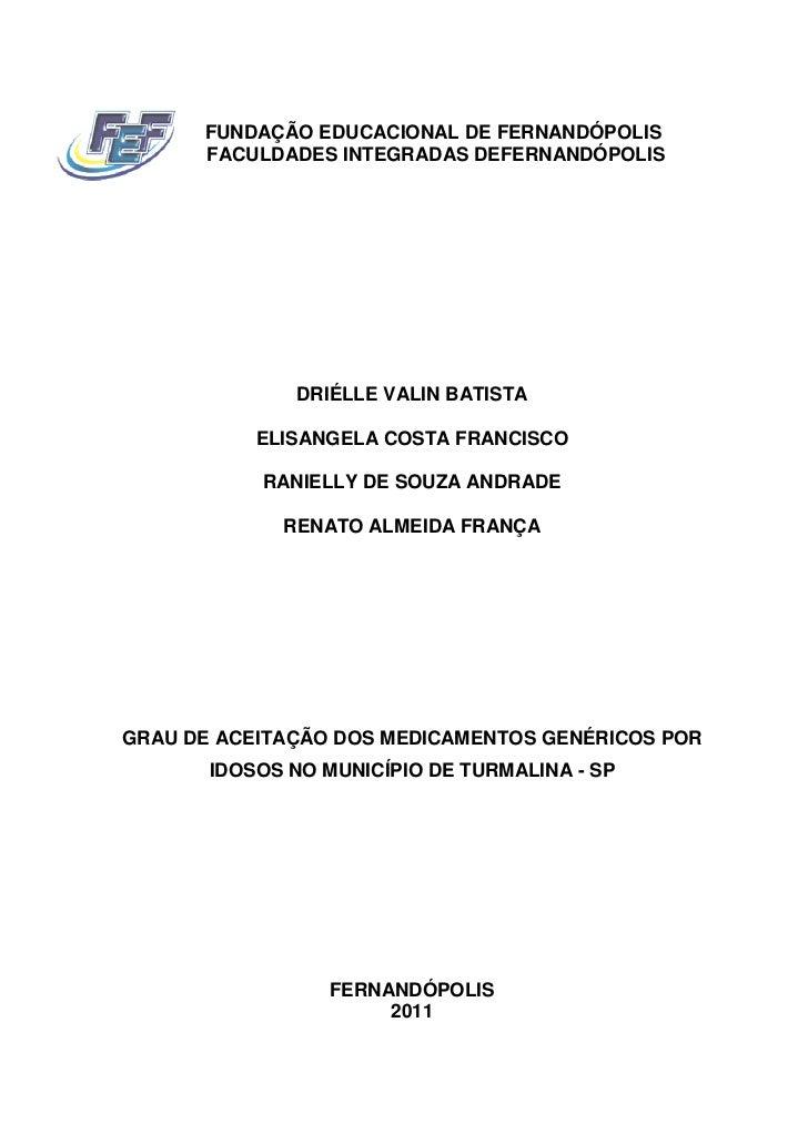 FUNDAÇÃO EDUCACIONAL DE FERNANDÓPOLIS      FACULDADES INTEGRADAS DEFERNANDÓPOLIS              DRIÉLLE VALIN BATISTA       ...