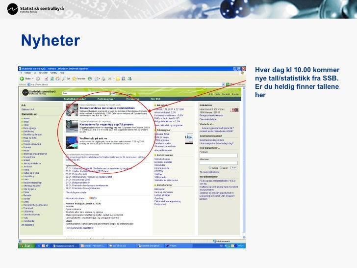 Grav etter gull i Statistisk Sentralbyrås (SSB) sine nettsider Slide 2