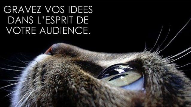 Comment graver vos idées dans l'esprit de votre audience ?