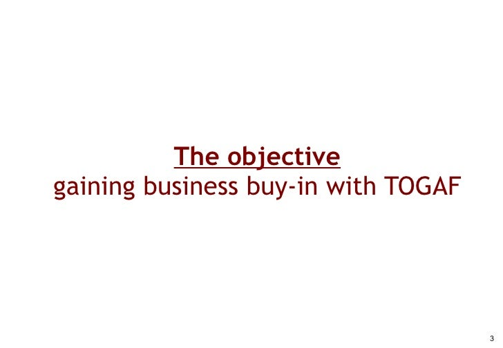 Unpacking TOGAF's 'Phase B': Business Transformation, Business Architecture and Business Buy-In Slide 3