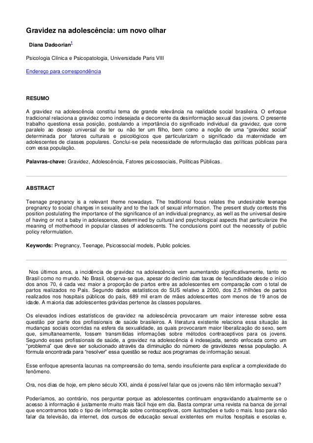 Gravidez na adolescência: um novo olhar Diana Dadoorian 1 Psicologia Clínica e Psicopatologia, Universidade Paris VIII End...