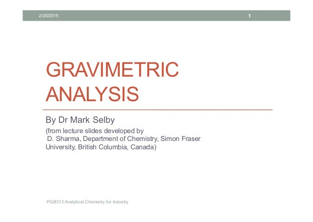lab 3 gravimetric analysis of a Chem 311l quantitative analysis laboratory revision 22 a gravimetric analysis for chloride in this laboratory exercise we will analyze a solution for its chloride.