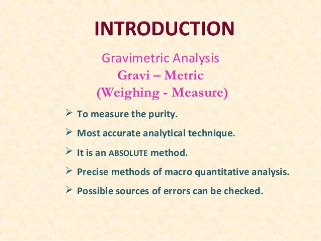 quantitative determination of sulphate by gravimetric The form of limestones or dolomites, and the sulfate or the phos- phate rocks may  form large  quantitative gravimetric analysis of silicon are based mainly on.
