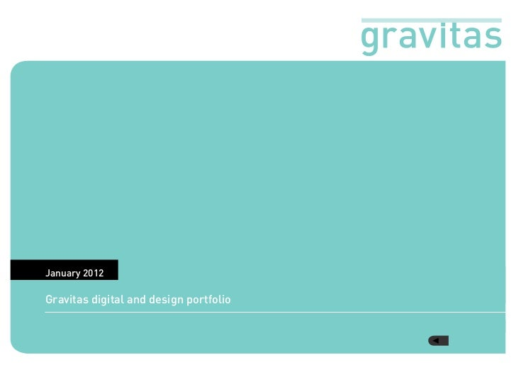 January 2012Gravitas digital and design portfolio
