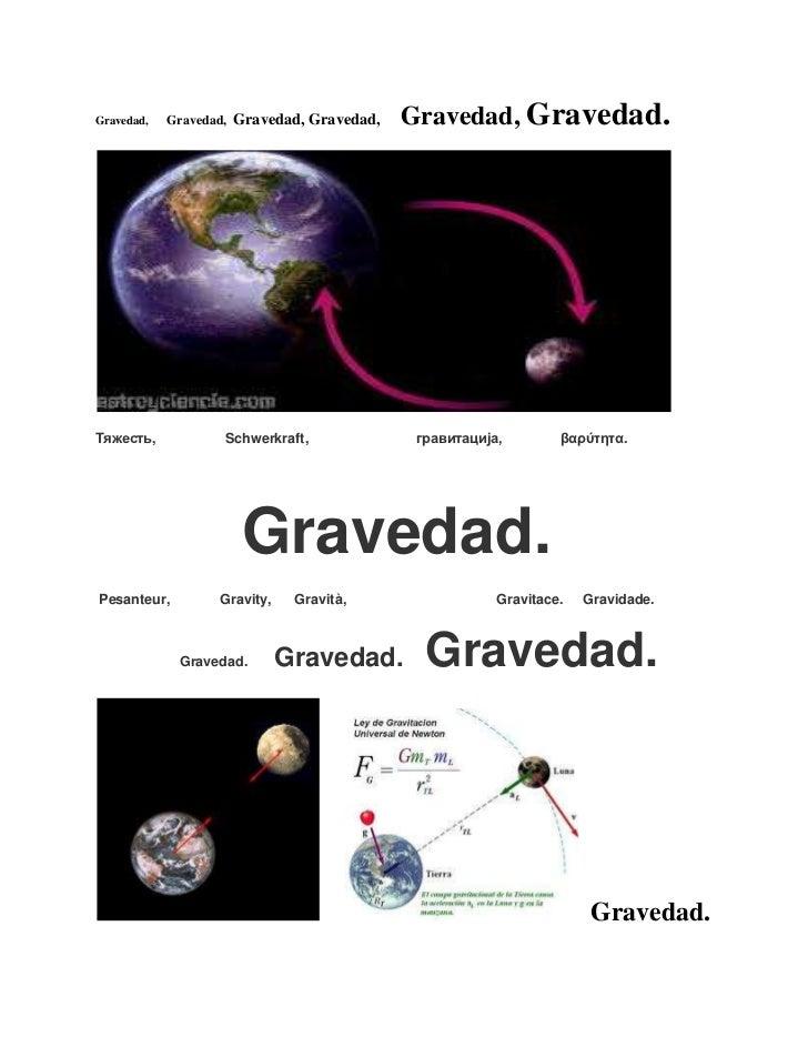Gravedad,   Gravedad,   Gravedad, Gravedad,   Gravedad, Gravedad.Тяжесть,            Schwerkraft,               гравитациј...