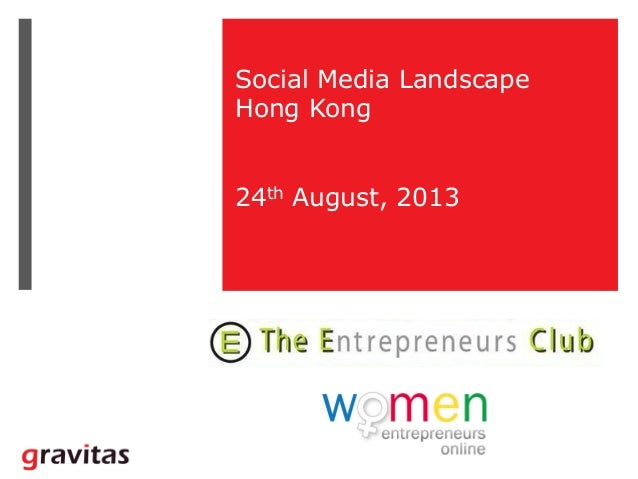 Social Media Landscape Hong Kong 24th August, 2013