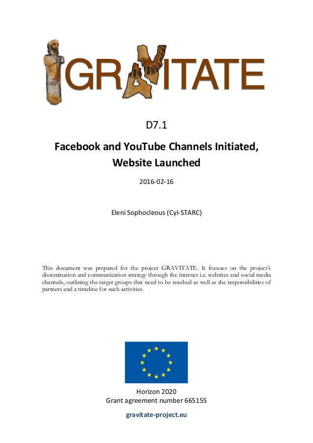 This document was prepared for the project GRAVITATE. It focuses on the project's dissemination and communication strategy...