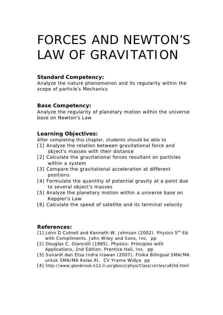 FORCES AND NEWTON'SLAW OF GRAVITATIONStandard Competency:Analyze the nature phenomenon and its regularity within thescope ...