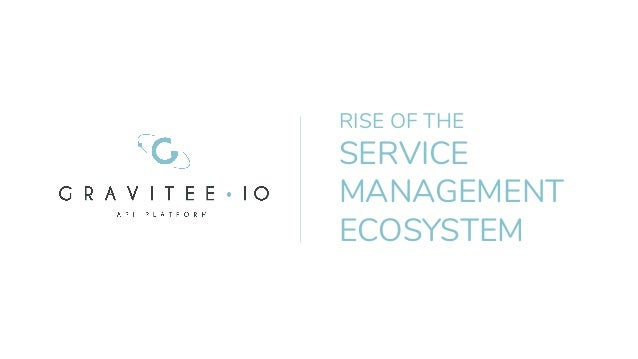 RISE OF THE SERVICE MANAGEMENT ECOSYSTEM
