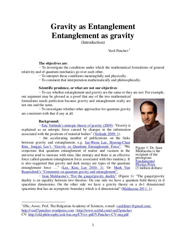 1Gravity as EntanglementEntanglement as gravity(Introduction)Vasil Penchev1The objectives are:− To investigate the conditi...