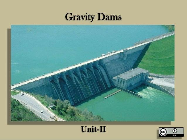 Gravity Dams  Unit-II
