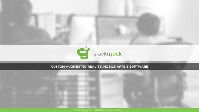 gravity jack custom mobile apps augmented reality. Black Bedroom Furniture Sets. Home Design Ideas