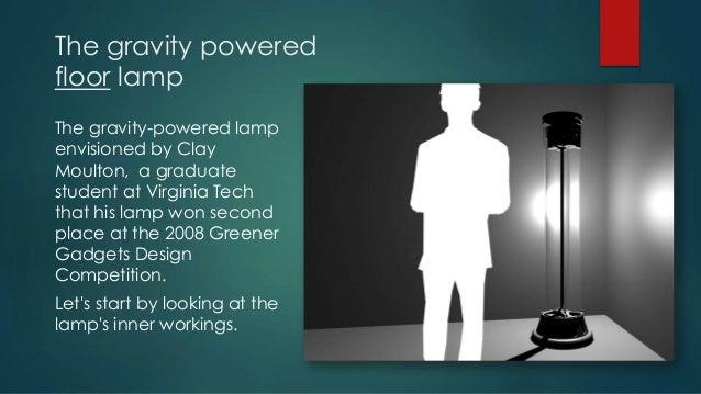 ... Gravity Lamp; 5.