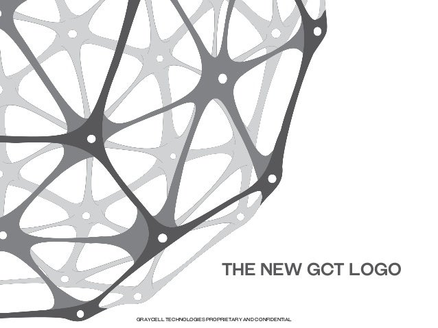 The new gct logo GrayCell Technologies Proprietary and Confidential