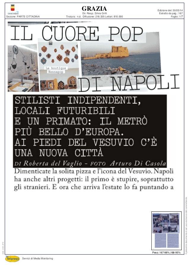 Tiratura: n.d. Diffusione: 218.335 Lettori: 810.000 Dir. Resp.: Silvia Grilli Servizi di Media Monitoring Sezione: PARTE C...