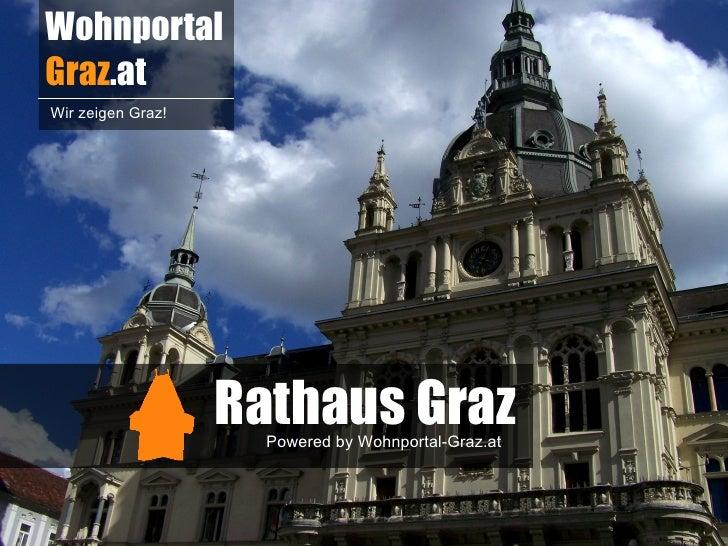 WohnportalGraz.atWir zeigen Graz!                   Rathaus Graz                     Powered by Wohnportal-Graz.at