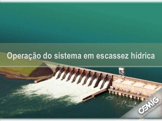 Alberto as Operação do sistema em escassez hídrica